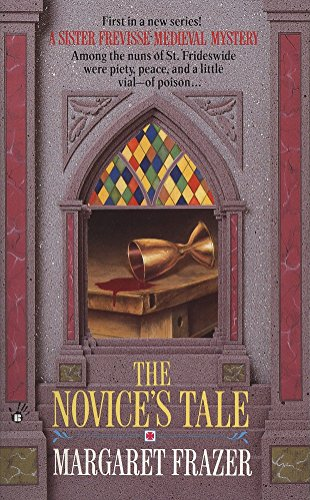 The Novice's Tale (A Dame Frevisse Mystery) (042514321X) by Frazer, Margaret