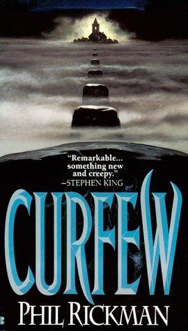 Curfew: Rickman, Phil
