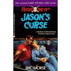 Friday The 13th: Jason's Curse (Tales from Camp Crystal Lake #2): Morse, Eric