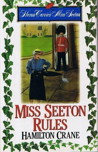 9780425143544: Miss Seeton Rules Hc (Heron Carvic's Miss Seeton)