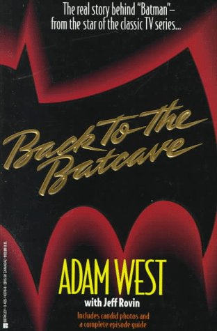 9780425143704: Back to the Batcave: The Autobiography of Adam West