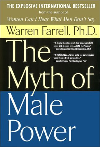 9780425143810: The Myth of Male Power: Why Men Are the Disposable Sex