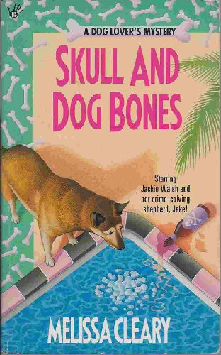 9780425145418: Skull and Dog Bones (A Dog Lover's Mystery)