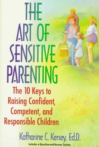 9780425146149: The Art of Sensitive Parenting: The Ten Keys to Raising Confident Children