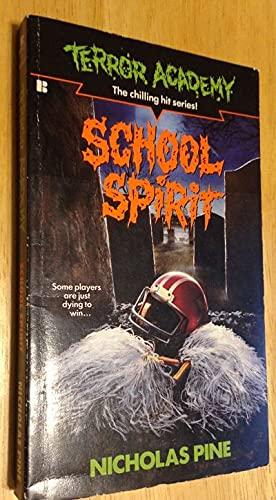 School Spirit (Terror Academy): Pine, Nicholas