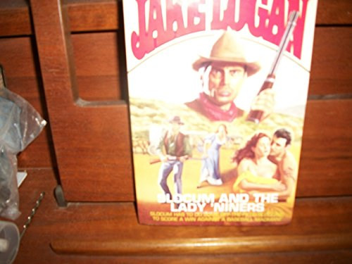 Slocum and the Lady 'Niners (Slocum Series #194): Logan, Jake