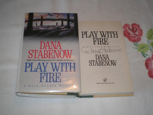 Play With Fire A Kate Shugak Mystery) (9780425147177) by Stabenow, Dana
