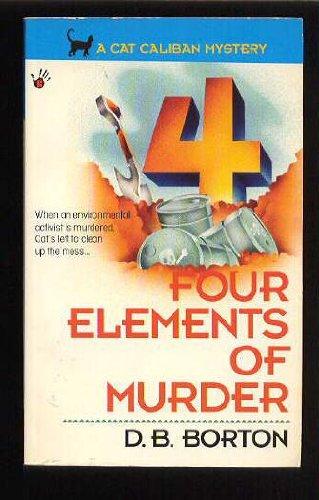 Four Elements of Murder (A Cat Caliban: Borton, D. B.