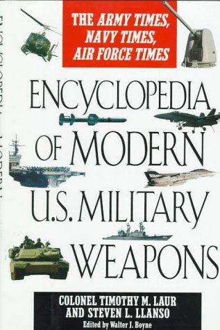 9780425147818: Encyclopedia of Modern U.S. Military Weapons