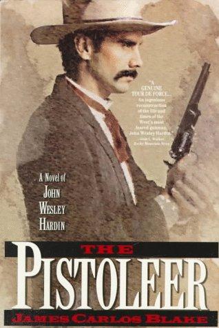 The Pistoleer: Blake, James Carlos