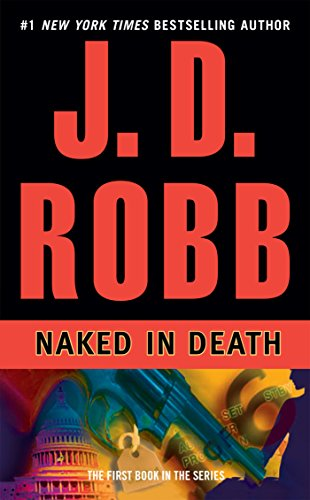 9780425148297: Naked in Death (In Death, Book 1)