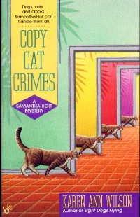 Copy Cat Crimes (SIGNED): Wilson, Karen Ann