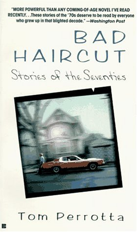 9780425149423: Bad Haircut: Stories of the Seventies