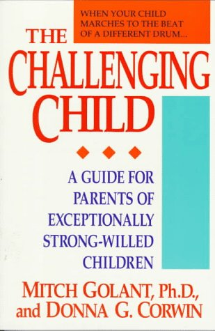 The Challenging Child: Golant, Mitch and Donna Corwin
