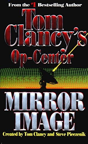 9780425150146: Mirror Image (Tom Clancy's Op-Center)
