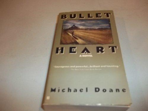 Bullet Heart: Doane, Michael