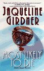 Most Likely to Die (Mystery): Girdner, Jacqueline