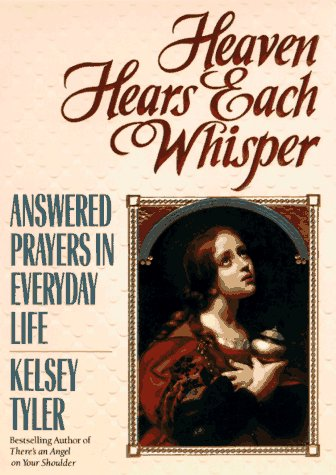 9780425151563: Heaven hears each whisper: answered prayers in eve
