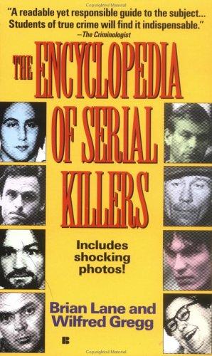 9780425152133: Encyclopedia of Serial Killers