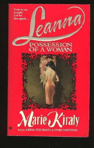 Leanna: Possession of a Woman: Kiraly, Marie