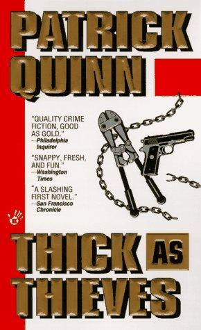 Thick as Thieves: Patrick F. Quinn