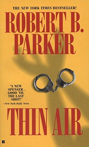 Thin Air (Spenser): Parker, Robert B.