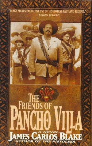 9780425153048: The Friends of Pancho Villa