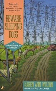Beware Sleeping Dogs (A Samantha Holt Mystery): Karen Ann Wilson