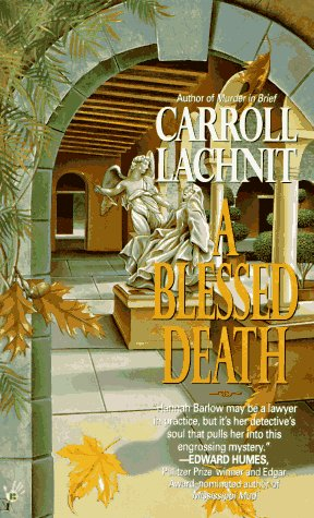 A Blessed Death: Lachnit, Carroll