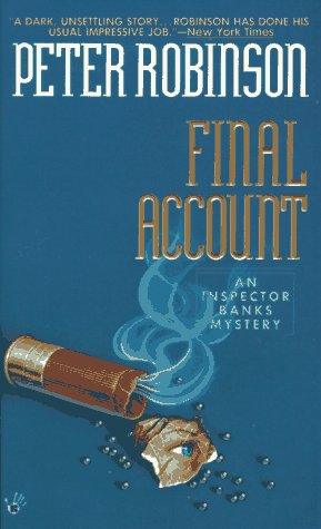 Final Account (An Inspector Banks Mystery): Robinson, Peter