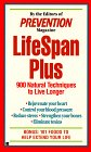 Lifespan-plus: 900 natural techniques to live long (9780425154137) by Prevention Magazine Editors