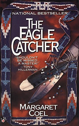 The Eagle Catcher (A Wind River Reservation Myste) (0425154637) by Margaret Coel