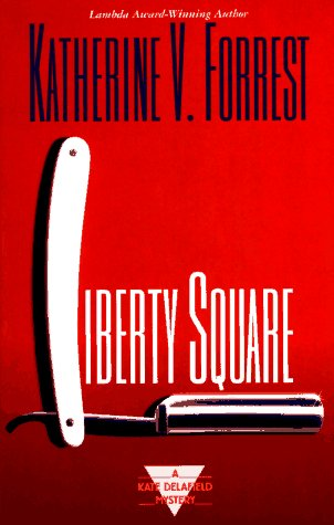 9780425154670: Liberty Square (Kate Delafield Mysteries)