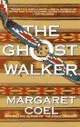 THE GHOST WALKER: Coel, Margaret.