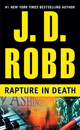 Rapture in Death (An Eve Dallas Mystery)