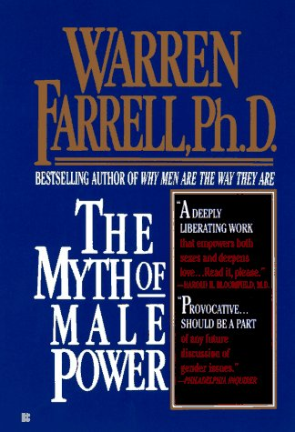 9780425155233: The Myth of Male Power: Why Men are the Disposable Sex