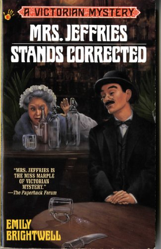 Mrs. Jeffries Stands Corrected (Victorian Mystery): Brightwell, Emily