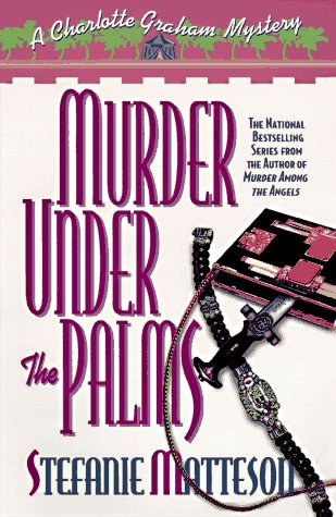 Murder Under the Palms: Matteson, Stefanie
