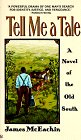 9780425156896: Tell Me a Tale: A Novel of the Old South
