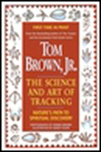 Tom Brown's Science and Art of Tracking: Brown, Tom