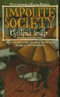 Impolite Society: *Signed*: Smith, Cynthia