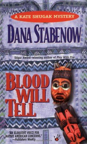 9780425157985: Blood Will Tell (A Kate Shugak Mystery, Book 6)