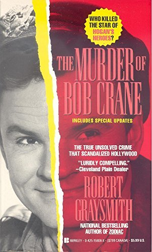 The Murder of Bob Crane (042515808X) by Robert Graysmith