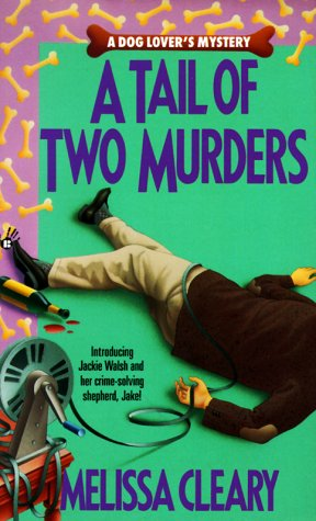 A Tail of Two Murders: Cleary, Melissa