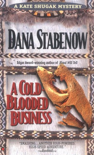 9780425158494: A Cold-Blooded Business (Kate Shugak Mystery)