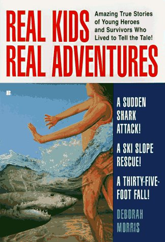9780425159385: Real Kids Real Adventures: Shark Attack