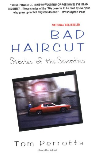 9780425159545: Bad Haircut: Stories of the Seventies