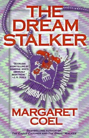 The Dream Stalker (Wind River Reservation Mysteries): Margaret Coel