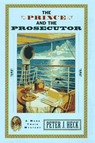 9780425159705: The Prince and the Prosecutor: A Mark Twain Mystery