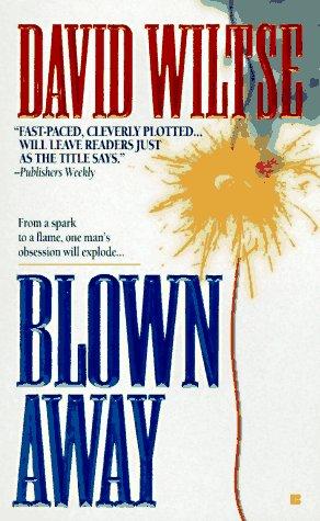 9780425159712: Blown Away